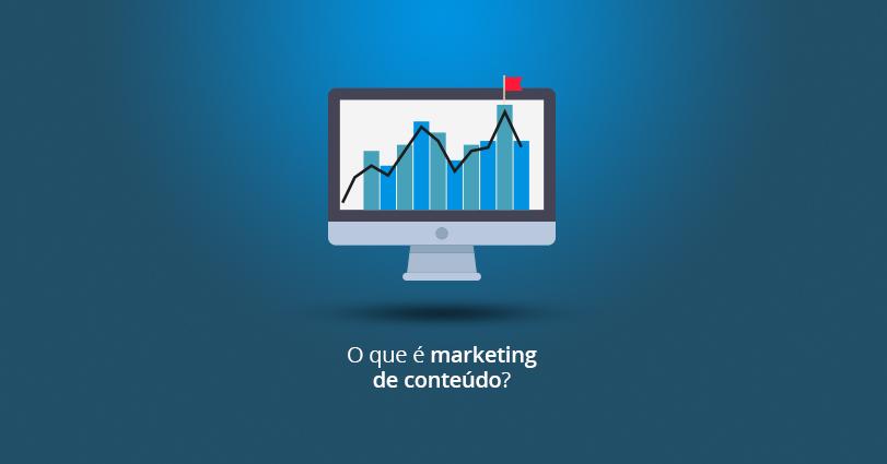 O que é Marketing de Conteúdo? Por que preciso disso?