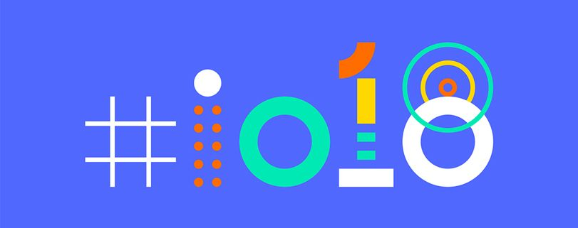 Google I/O 2018: tudo sobre a conferência para desenvolvedores 1